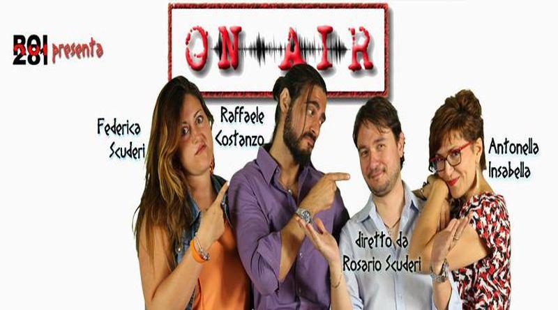 ON AIR – La sitcom sulla radio  Dal 28 settembre sul web